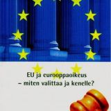 ~ Tilaa esite euroehdokkaaltasi ~