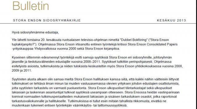 Ote toimitusjohtaja Jouko Karvisen sidosryhmäkirjeestä. Kesäkuu 2013.