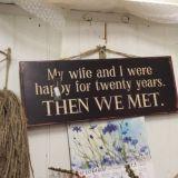 Minä ja vaimoni olimme 20 vuotta onnellisia, sitten tapasimme toisemme.