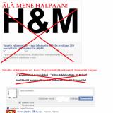 Netissä tehdään huijauksia luotettavien yritysten brändejä väärinkäyttämällä. H & M ei liity huijaukseen.