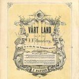 Vårt Land, J. L. Runeberg. Maamme -laulu kirjoitettiin alunperin ruotsiksi vänrikki ståhlin tarinoihin.
