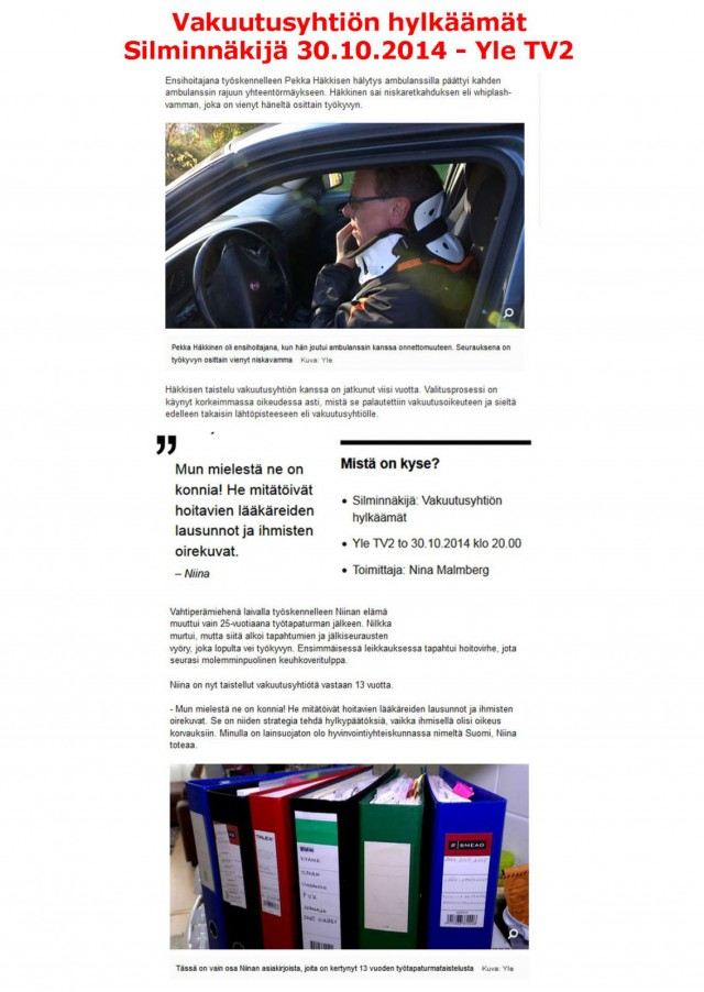 Lähde: Yle Uutiset 16.10.2014 - Vakuutusyhtiön hylkäämät