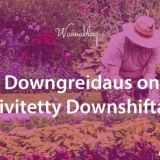 Downgreidaus on päivitetty Downshiftaus