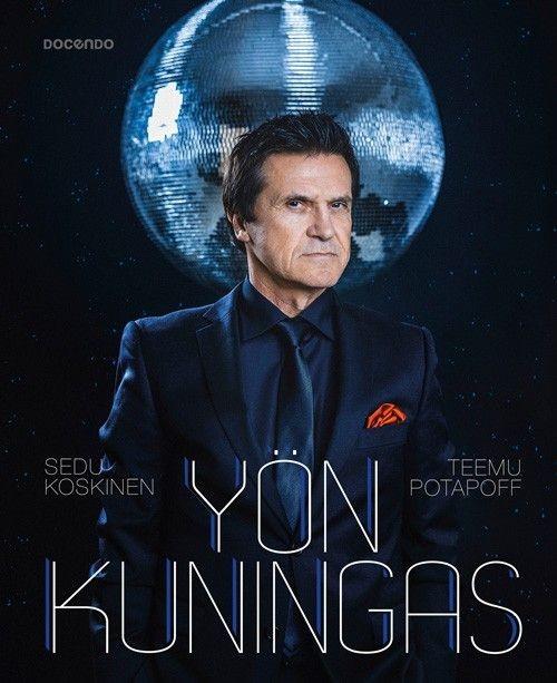 Sedu Koskinen & Teemu Potapoff - Yön Kuningas (Docendo, 2017)