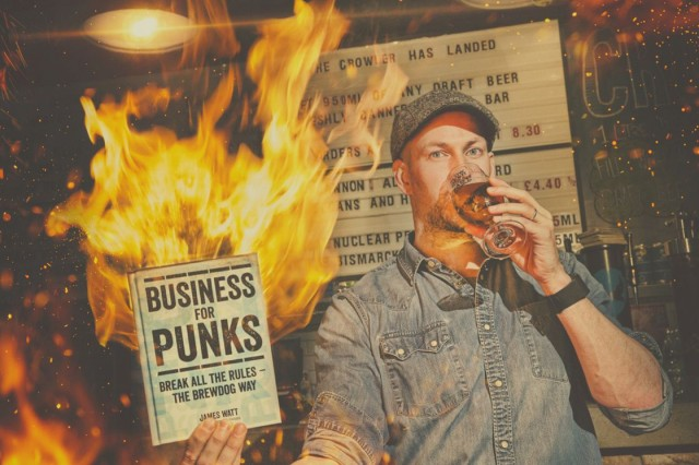 James Watt - Business For Punks - Break All The Rules - The BrewDog Way (2015)