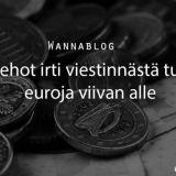 Tehot irti viestinnästä tuo euroja viivan alle