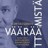 Kirja-arvostelu: Väärää yrittämistä - Kim Väisänen