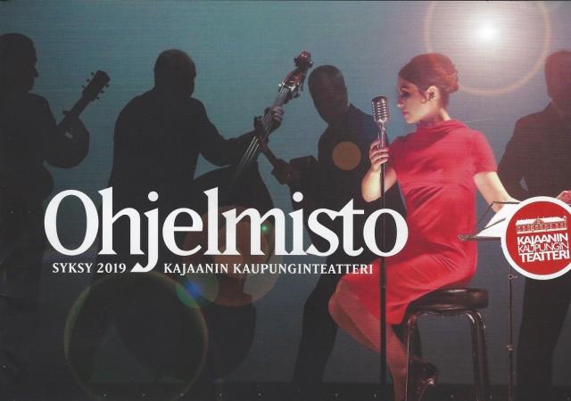 Kajaanin Kaupunginteatteri Ohjelmisto Syksy 2019