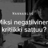 Miksi negatiivinen kritiikki sattuu?