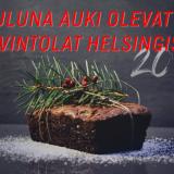 Jouluna auki olevat ravintolat Helsingissä 2019