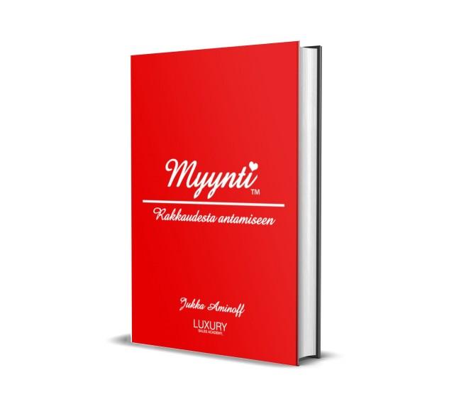 Kirja: Myynti: Rakkaudesta antamiseen - Jukka Aminoff (Luxury Sales Academy, 2020)
