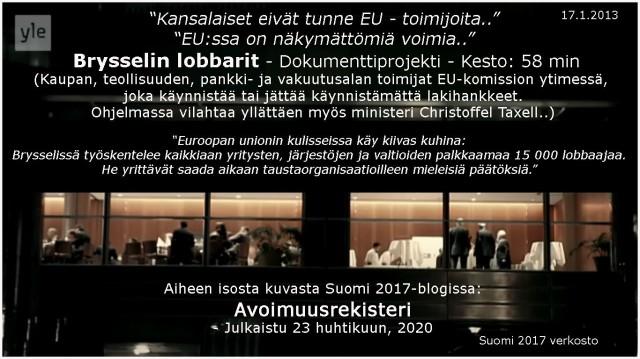 EU:n avoimuusrekisterilainsäädäntö Suomeen 2021?