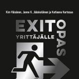 Kirja-arvostelu: Exit-opas yrittäjälle - Näin Suomi laitetaan lihoiksi