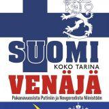 Suomi ja Venäjä - Pakanavuosista Putiniin ja Novgorodista Niinistöön - Koko tarina (readme.fi, 2020)