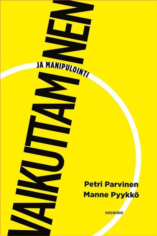 Ovatko Stockmannin Hullut Päivät vaikuttamista vai manipulointia. Teoksen kirjoittajat Petri Parvinen ja Manne Pyykkö vastaavat tähän kysymykseen Vaikuttaminen ja manipulointi -kirjassa.
