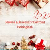 Jouluna 2020 auki olevat ravintolat Helsingissä
