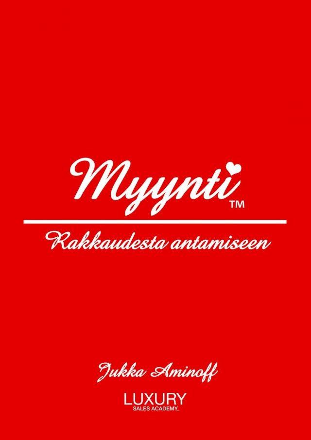 Jukka Aminoffin Myynti - Rakkaudesta antamiseen on vuoden rakastettavin myyntikirja.
