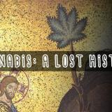 Kannabis: menetetty historia - Cannabis: A Lost History